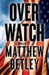Betley, Matthew | Overwatch | Signed First Edition Book