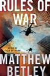 Betley, Matthew | Rules of War | Signed First Edition Copy