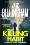 Killing Habit, The | Billingham, Mark | Signed First Edition UK Book