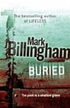 Billingham, Mark | Buried | Signed First Edition UK Book