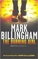 Burning Girl | Billingham, Mark | Signed First Edition UK Book