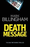 Billingham, Mark | Death Message | Signed First Edition UK Book