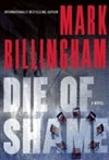 Die of Shame | Billingham, Mark | Signed First Edition Book