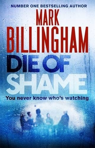 Die of Shame by Mark Billingham