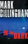 Billingham, Mark - In The Dark (Signed First Edition)