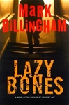 Lazybones | Billingham, Mark | Signed First Edition Book