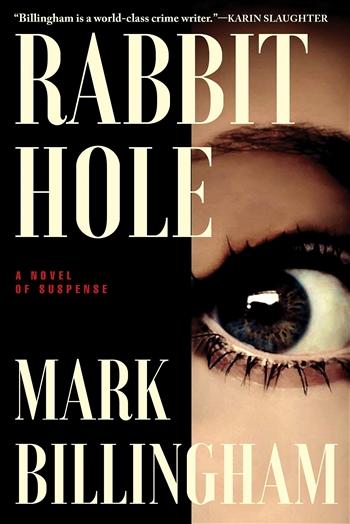 Rabbit Hole by Mark Billingham