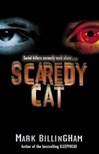 Scaredy Cat | Billingham, Mark | Signed First Edition UK Book
