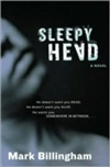 Sleepyhead | Billingham, Mark | Signed First Edition Book