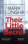 Billingham, Mark | Their Little Secret | Signed First Edition UK Copy