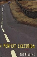 Perfect Execution, A | Binding, Tim | First Edition Book