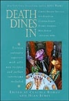 Death Dines In | Bishop, Claudia (Editor) & James, Dean (Editor) & Perry, Anne (author) & Hall, Parnell (author) | Double-Signed First Edition Book