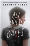 Blake, Kendare | All These Bodies | Signed First Edition Book