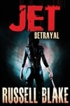 JET II: Betrayal | Blake, Russell | Signed First Edition Trade Paper Book