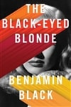 Black-Eyed Blonde, The | Banville, John (as Black, Benjamin) | Signed First Edition Book