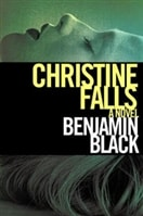 Christine Falls | Banville, John (as Black, Benjamin) | First Edition Book