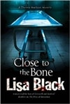 Close to the Bone | Black, Lisa | Signed First Edition UK Book