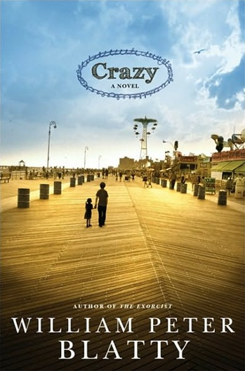 Crazy by William Peter Blatty