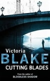 Blake, Victoria | Cutting Blades | Signed First Edition Trade Paper Book