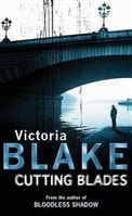 Cutting Blades | Blake, Victoria | Signed First Edition Trade Paper Book