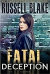 Fatal Deception | Blake, Russell | Signed First Edition Trade Paper Book