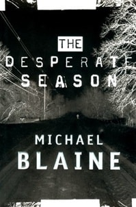 Desperate Season, The | Blaine, Michael | First Edition Book