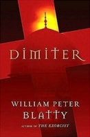 Dimiter | Blatty, William Peter | Signed First Edition Book