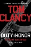 Blackwood, Grant | Tom Clancy's Duty and Honor | Signed First Edition Book