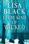 Black, Lisa | Every Kind of Wicked | Signed First Edition Book