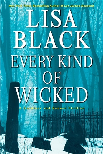 Every Kind of Wicked by Lisa Black