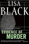 Black, Lisa - Evidence of Murder (Signed First Edition)