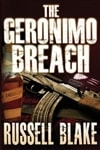 Geronimo Breach, The | Blake, Russell | Signed First Edition Trade Paper Book