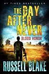Day After Never, The | Blake, Russell | Signed First Edition Trade Paper Book