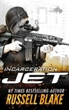 JET: Incarceration | Blake, Russell | Signed First Edition Trade Paper Book