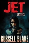 JET VI: Justice | Blake, Russell | Signed First Edition Trade Paper Book