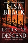 Black, Lisa | Let Justice Descend | Signed First Edition Copy