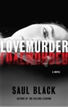 LoveMurder | Black, Saul (aka Duncan, Glen) | Signed First Edition Book