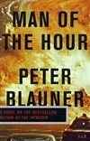 Man of the Hour | Blauner, Peter | Signed First Edition Book