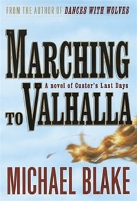 Marching to Valhalla | Blake, Michael | First Edition Book