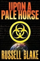 Upon a Pale Horse | Blake, Russell | Signed First Edition Trade Paper Book