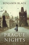 Black, Benjamin | Prague Nights | Signed First Edition UK Book