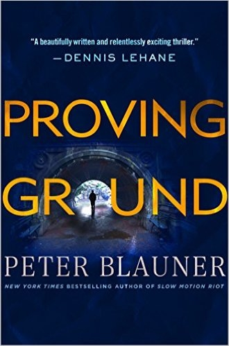 Proving Ground by Peter Blauner