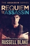 Requiem for the Assassin | Blake, Russell | Signed First Edition Trade Paper Book