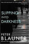 Blauner, Peter - Slipping into Darkness (Signed First Edition)