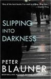 Slipping into Darkness | Blauner, Peter | Signed First Edition Book