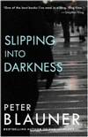 Blauner, Peter | Slipping into Darkness | First Edition Book