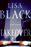 Black, Lisa - Takeover (Signed First Edition)
