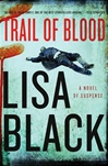 Black, Lisa - Trail of Blood (Signed First Edition)