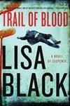 Trail of Blood | Black, Lisa | Signed First Edition Book