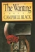 The Wanting by Campbell Black | Signed First Edition Book